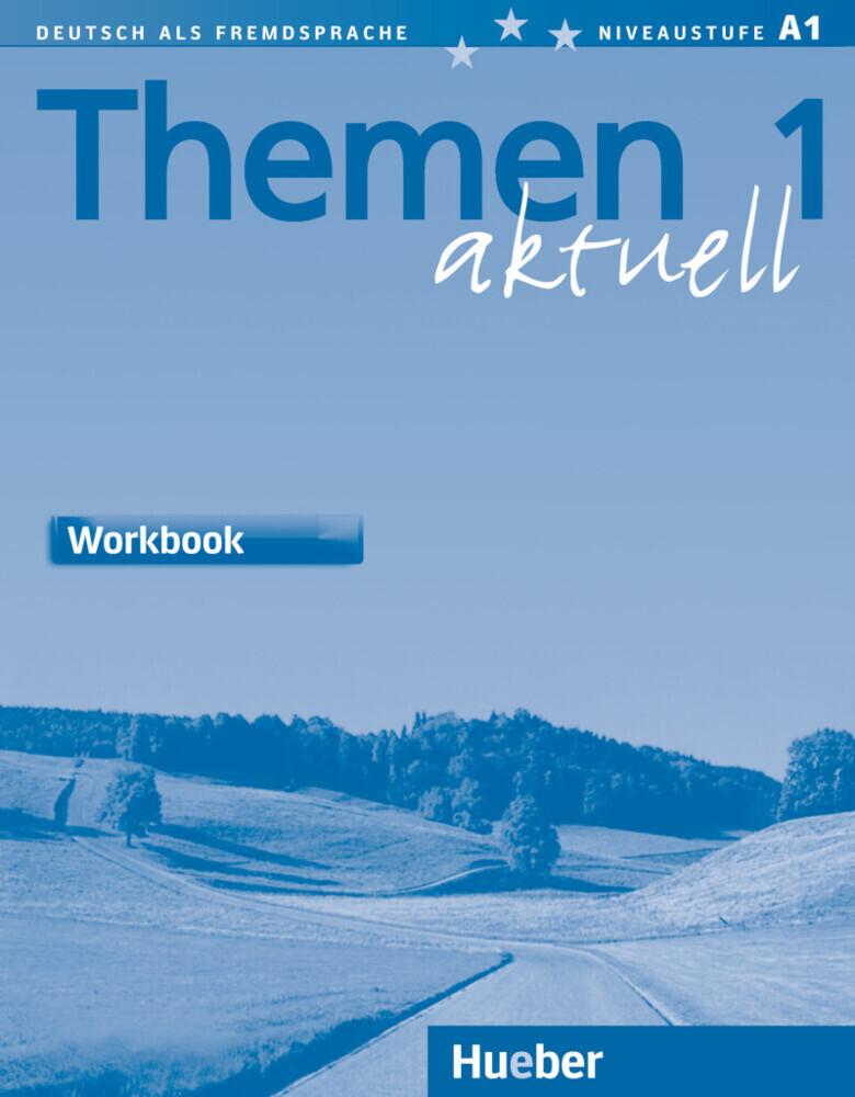 Themen aktuell 1. Workbook. Arbeitsbuch Englisch als Buch