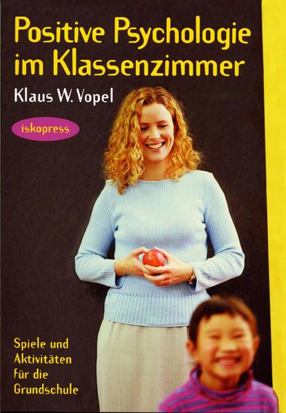 Positive Psychologie im Klassenzimmer als Buch ...