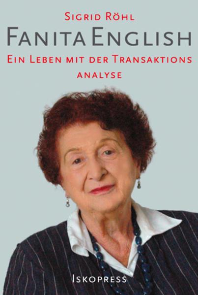 Fanita English - über ihr Leben und die Transaktionsanalyse als Buch