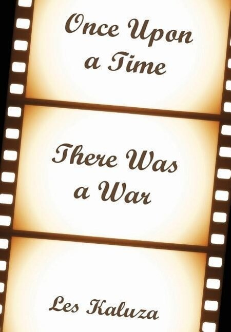 Once Upon a Time There Was a War als Buch von L...