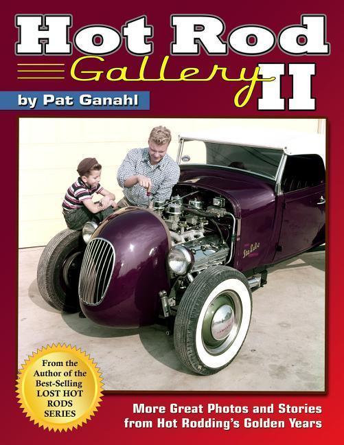 Hot Rod Gallery II als Buch von Pat Ganahl