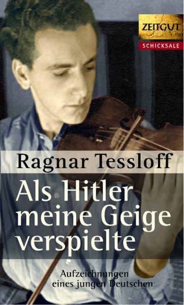 Als Hitler meine Geige verspielte als Buch