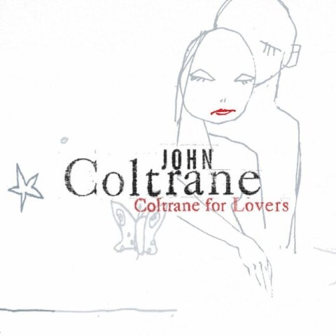 Coltrane for Lovers als CD