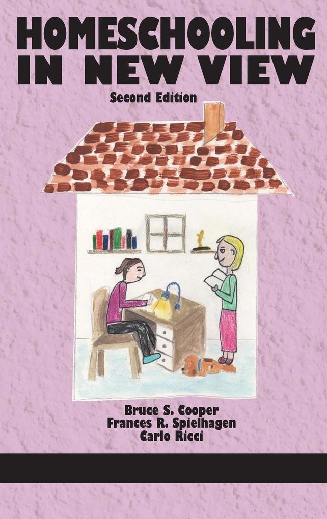 Homeschooling in New View (HC) als Buch von