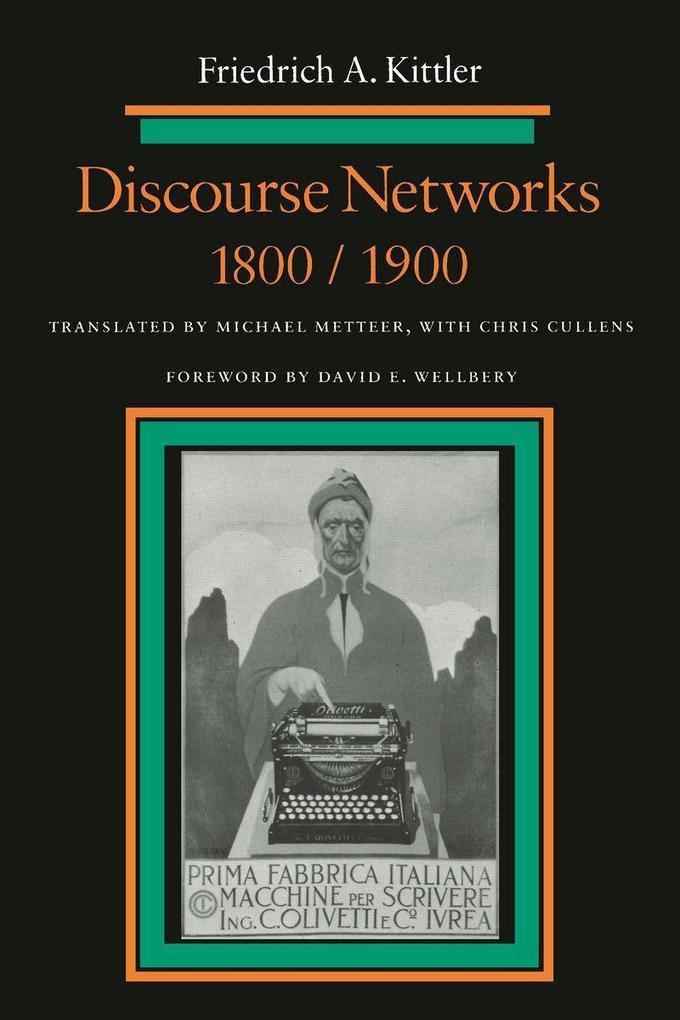Discourse Networks, 1800/1900 als Taschenbuch