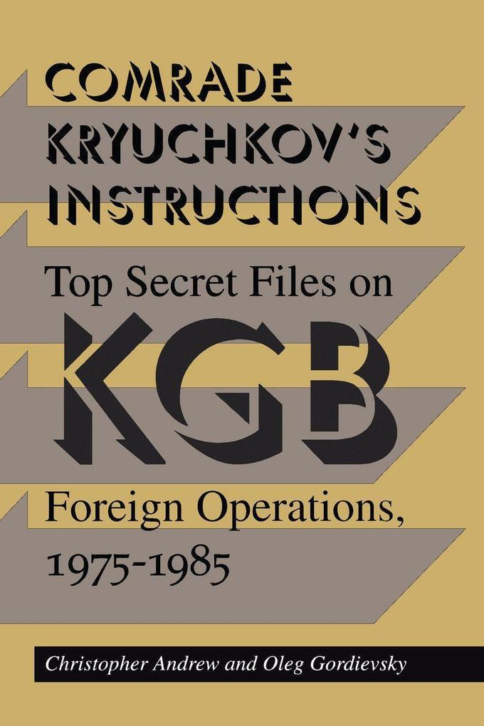 Comrade Kryuchkov's Instructions: Results of the World Conservation Congress Workshops als Taschenbuch