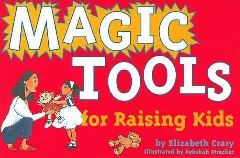 Magic Tools for Raising Kids als Buch