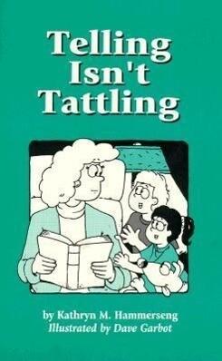 Telling Isn't Tattling als Taschenbuch