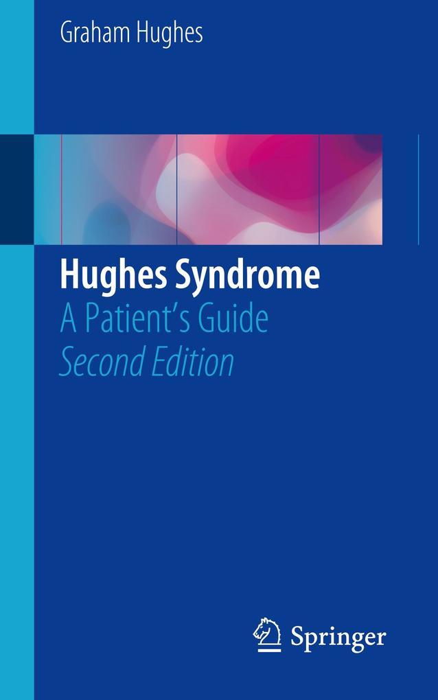 Hughes Syndrome als Buch von Graham Hughes