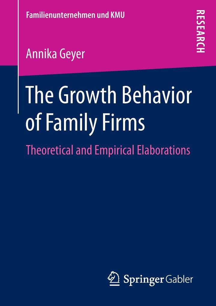 The Growth Behavior of Family Firms als Buch vo...
