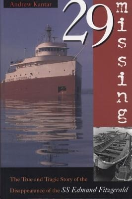 29 Missing: The True and Tragic Story of the Disappearance of the SS Edmund Fitzgerald als Taschenbuch