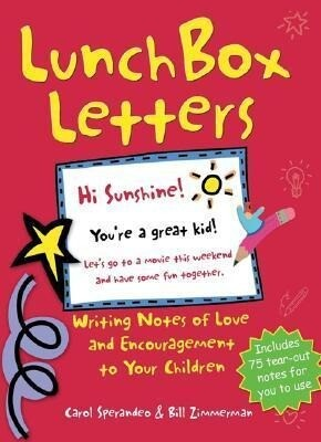 Lunch Box Letters: Writing Notes of Love and Encouragement to Your Children als Taschenbuch