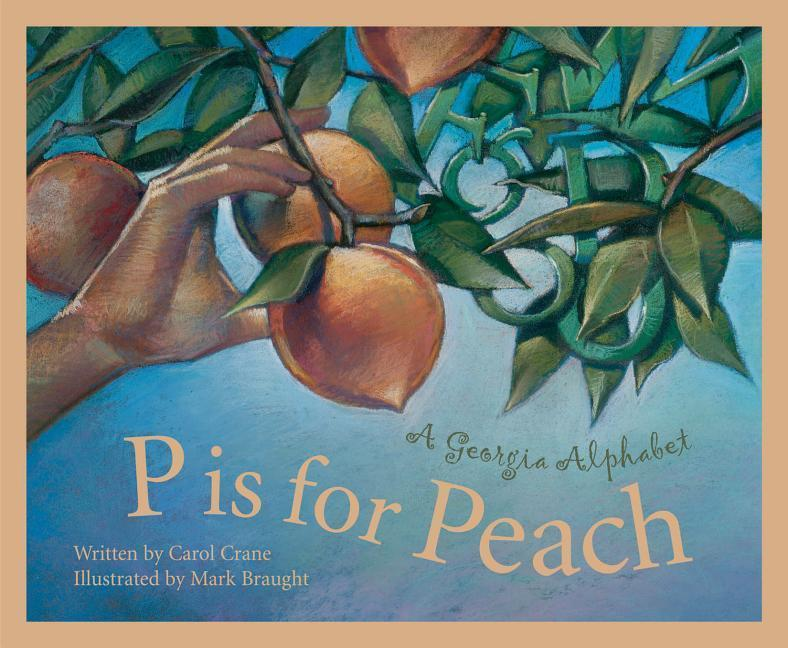 P Is for Peach: A Georgia Alphabet als Buch