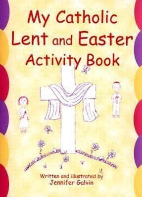 My Catholic Lent and Easter Activity Book als Taschenbuch