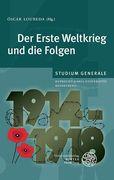 Der Erste Weltkrieg und die Folgen