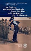 Tradition der negativen Theologie in der Philosophie