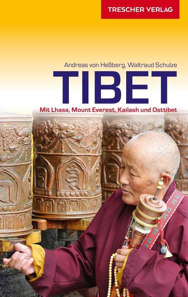 Tibet als Buch von Andreas von Heßberg, Waltrau...