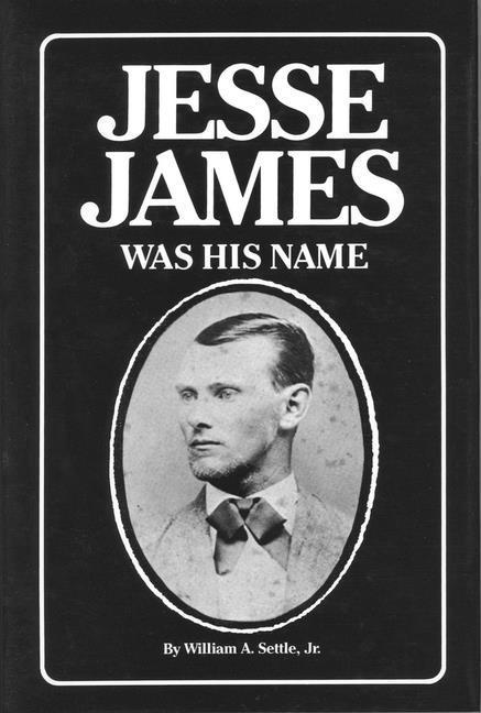 Jesse James Was His Name als Buch