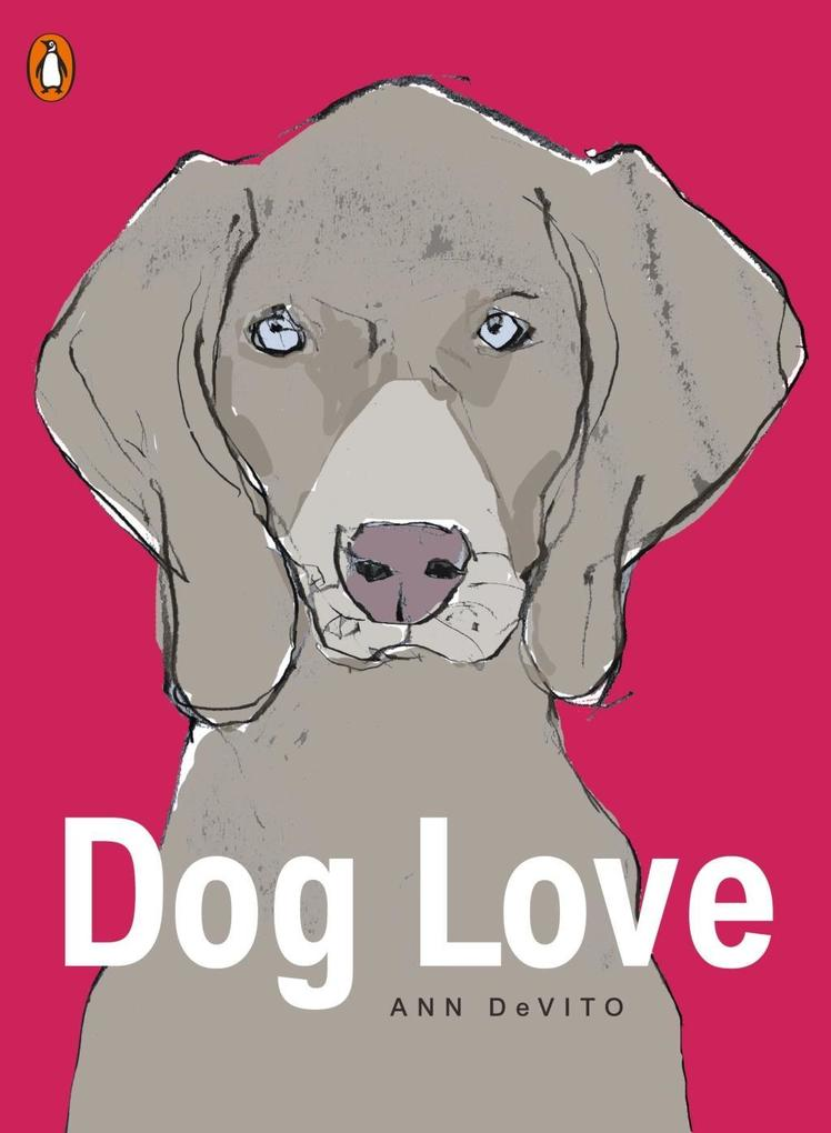 Dog Love als eBook Download von Ann DeVito