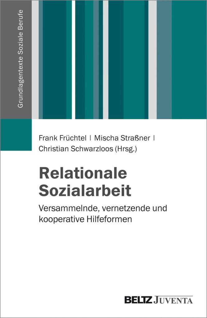 Relationale Sozialarbeit als eBook Download von