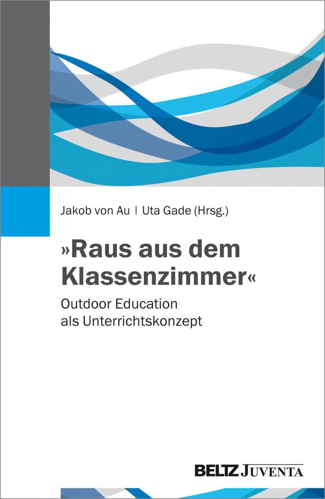 »Raus aus dem Klassenzimmer« als eBook Download...