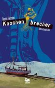 Knochenbrecher: Ostfrieslandkrimi