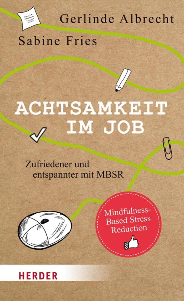 Achtsamkeit im Job als eBook Download von Gerli...