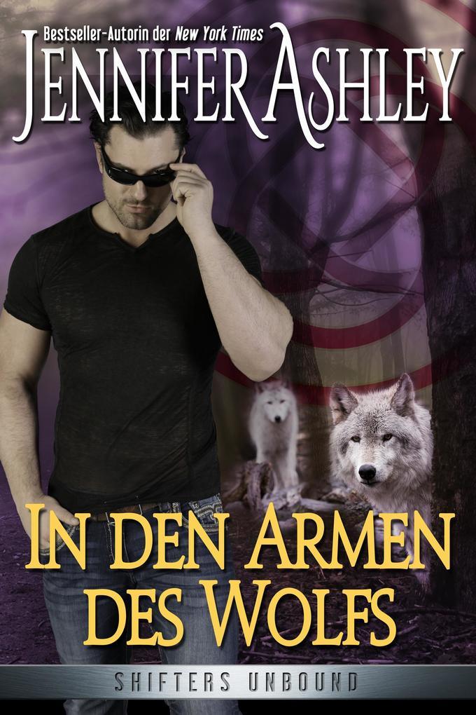 In den Armen des Wolfs (Shifters Unbound) als eBook