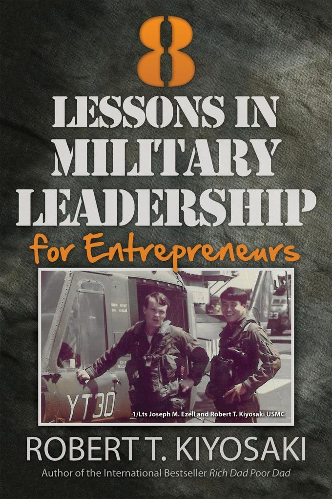 8 Lessons in Military Leadership for Entreprene...