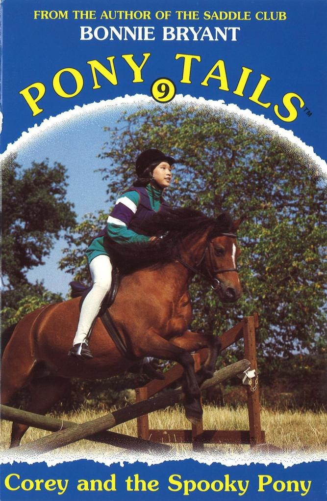 Pony Tails 9: Corey And The Spooky Pony als eBo...