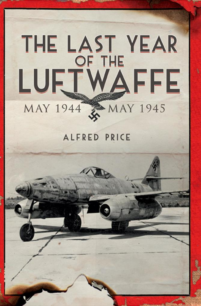 Last Year of the Luftwaffe als eBook Download v...