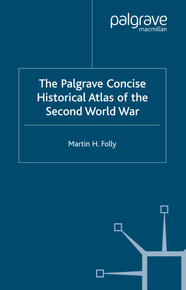 The Palgrave Concise Historical Atlas of World War II als Buch