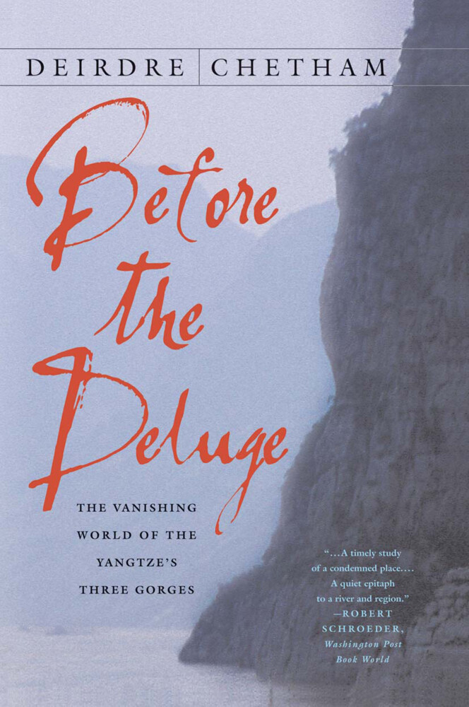 Before the Deluge: The Vanishing World of the Yangtze's Three Gorges als Buch