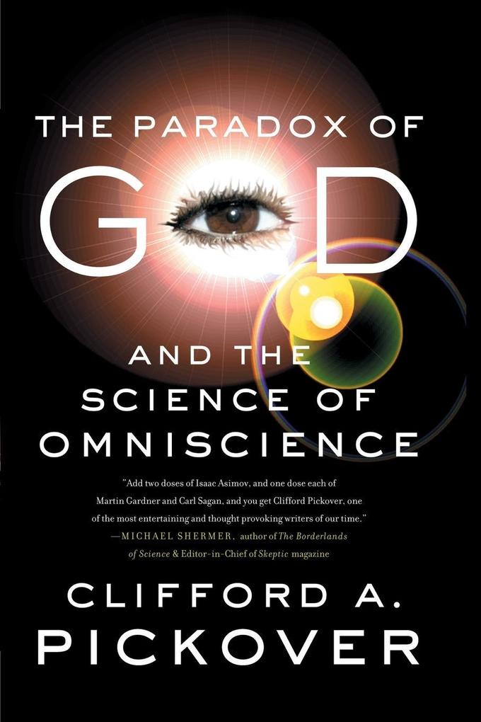 The Paradox of God and the Science of Omniscience als Taschenbuch