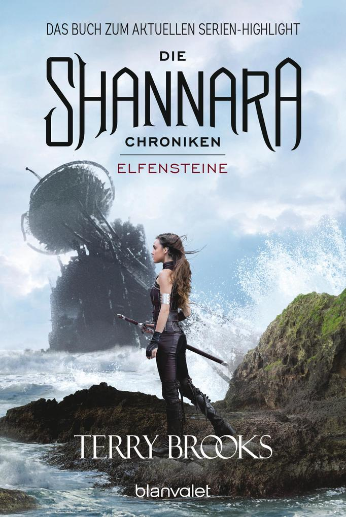 Die Shannara-Chroniken - Elfensteine als eBook