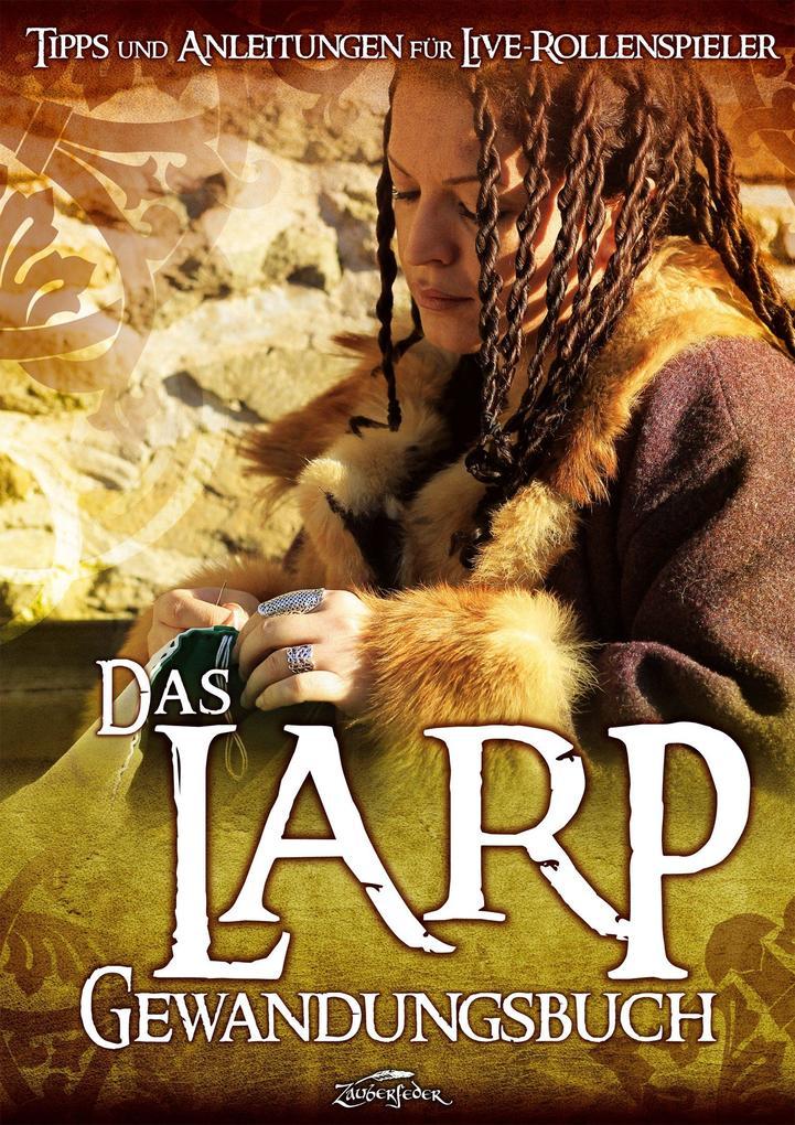Das Larp-Gewandungsbuch als Buch von Robert Alb...