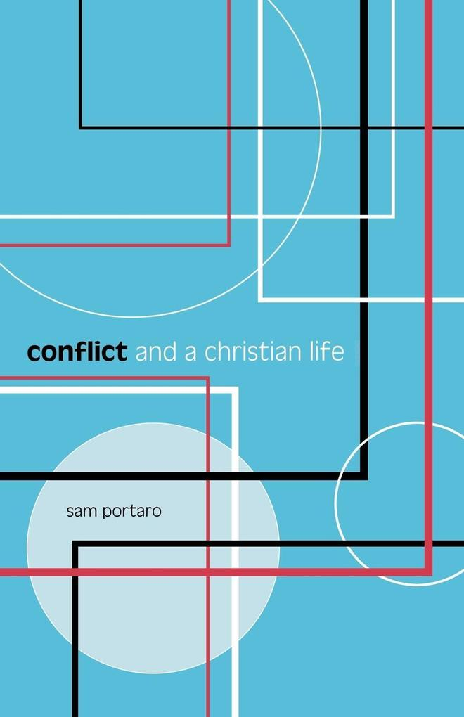 Conflict and a Christian Life als Taschenbuch