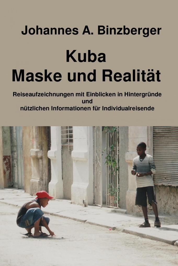 Kuba - Maske und Realität - als eBook