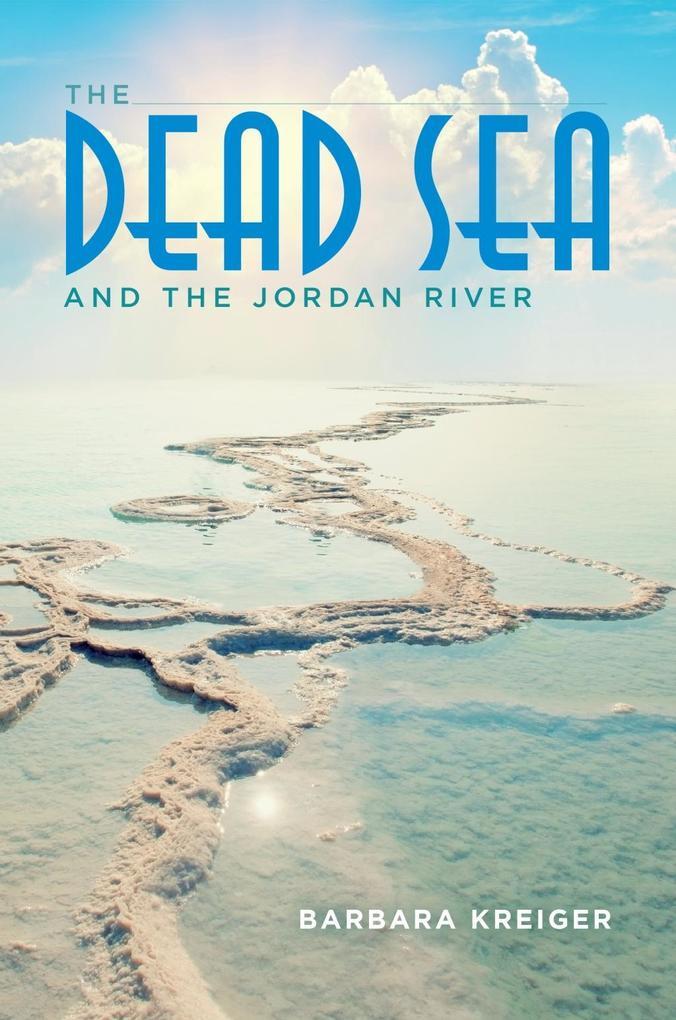 The Dead Sea and the Jordan River als eBook epub