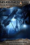Heliosphere 2265 - Das Marsprojekt 4: Wiederauferstehung (Science Fiction)