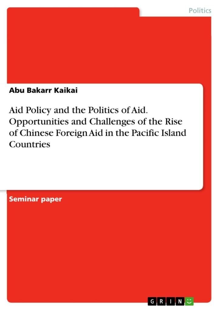 Aid Policy and the Politics of Aid. Opportuniti...
