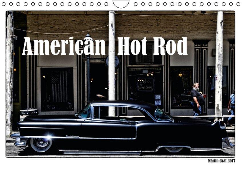 American Hot Rod (Wandkalender 2017 DIN A4 quer)