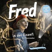 Fred 06. Fred in der Eiszeit