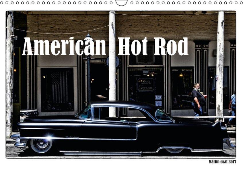 American Hot Rod (Wandkalender 2017 DIN A3 quer)