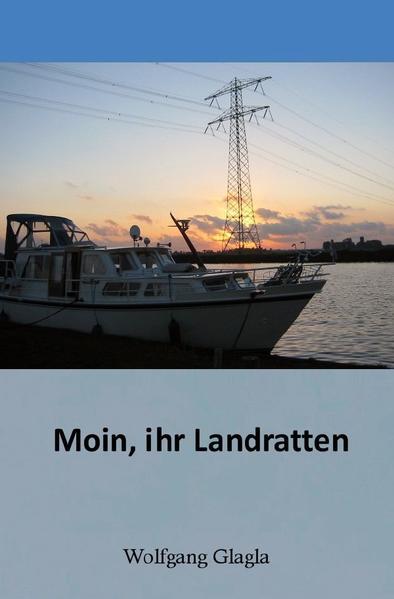 Moin, ihr Landratten! als Buch (kartoniert)