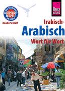 Reise Know-How Sprachführer Irakisch-Arabisch - Wort für Wort