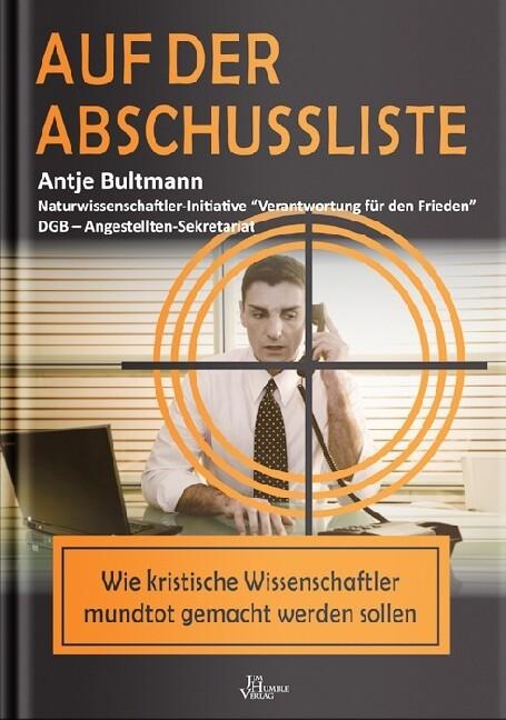Auf der Abschussliste als Buch von Antje Bultmann