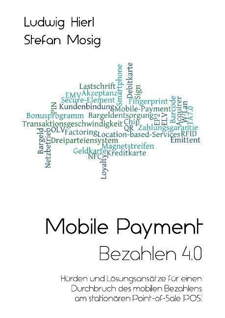 Mobile Payment - Bezahlen 4.0 als Buch von Ludw...