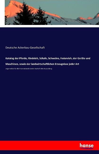 Katalog der Pferde, Rindvieh, Schafe, Schweine,...
