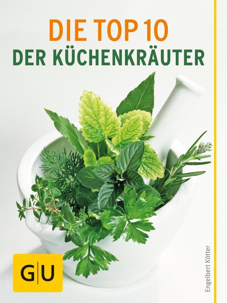 Die Top 10 der Küchenkräuter als eBook Download...